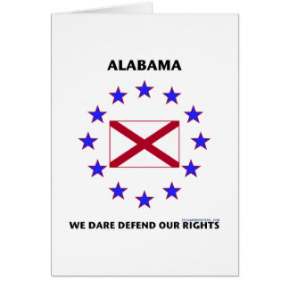 Alabama Flag Defend Our Rights Stationery Note Card