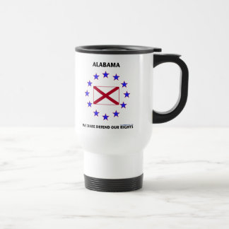 Alabama Flag Defend Our Rights 15 Oz Stainless Steel Travel Mug