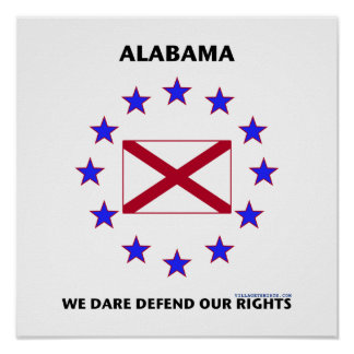 Alabama Flag Defend Our Rights Poster