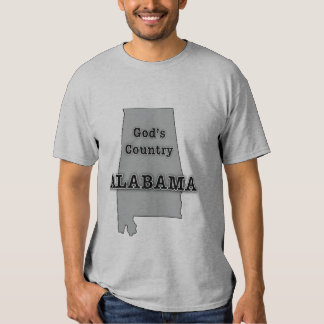 Alabama is GOD'S COUNTRY T Shirt