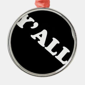 Alabama Yall Metal Ornament