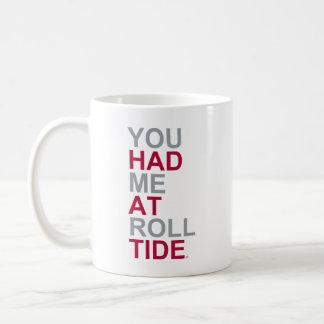 Alabama You Had Me At Roll Tide Classic White Coffee Mug