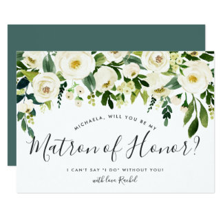 Alabaster Floral Be My Matron of Honor Card