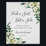 "Alabaster Floral Wedding Ceremony Seating Poster<br><div class=""desc"">Welcome guests to your wedding ceremony with our Alabaster Floral seating poster,  featuring lush watercolor botanical greenery and white flowers. &quot;Pick a seat,  not a side,  we&#39;re all family once the knot is tied&quot; appears in chic calligraphy script and modern block lettering,  with your names and wedding date beneath.</div>"