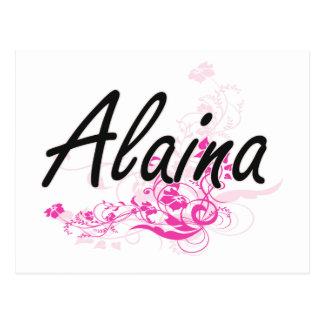 Alaina Artistic Name Design with Flowers Postcard