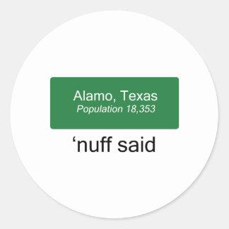Alamo Nuff Said Classic Round Sticker