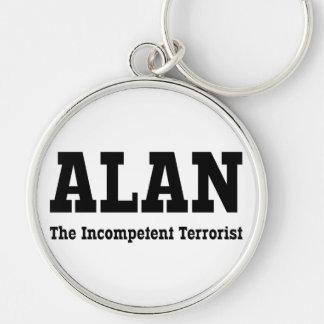 Alan - el terrorista incompetente llavero redondo plateado
