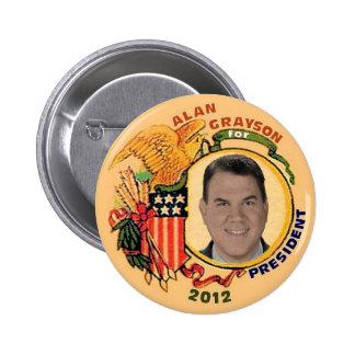Alan Grayson para el presidente 2012 botón Pins