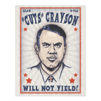 Alan Grayson Will Not Yield! Flyer