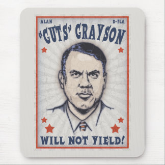 Alan Grayson Will Not Yield! Mouse Pad