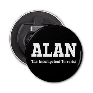 Alan - The Incompetent Terrorist Bottle Opener