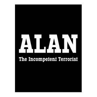 Alan - The Incompetent Terrorist Postcard