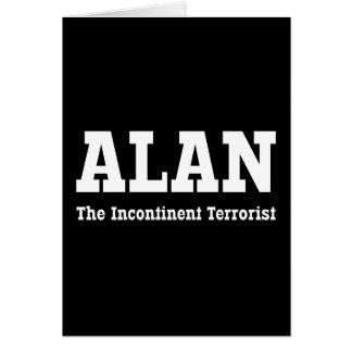 Alan - The Incontinent Terrorist Card