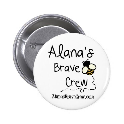 Alana's Brave Crew 2 Inch Round Button
