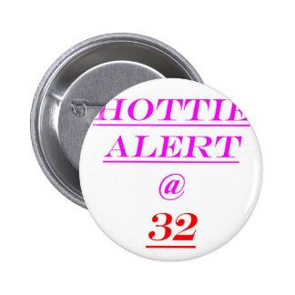 Alarma de 32 Hottie Pin Redondo 5 Cm