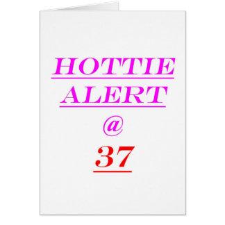 Alarma de 37 Hottie Tarjeta De Felicitación