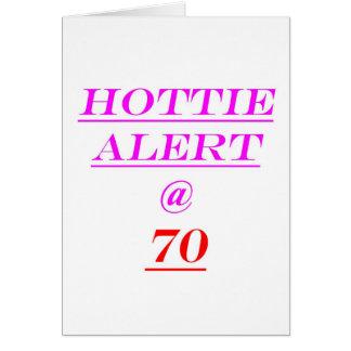 Alarma de 70 Hottie Felicitaciones