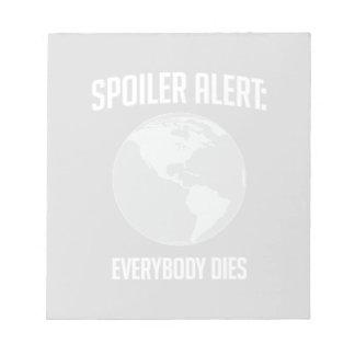 Alarma del alerón de la tierra: Todos muere Bloc De Notas
