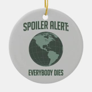 Alarma del alerón de la tierra: Todos muere Ornamento De Reyes Magos