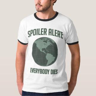 Alarma del alerón de la tierra: Todos muere Playera