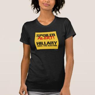 Alarma del alerón - Hillary gana la elección Playera