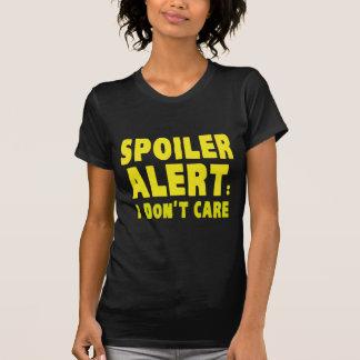 Alarma del alerón: No cuido Playera