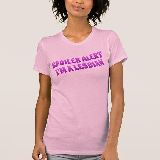 Alarma del alerón, soy una lesbiana camiseta