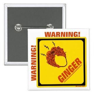 ¡Alarma del jengibre! Pin Cuadrado