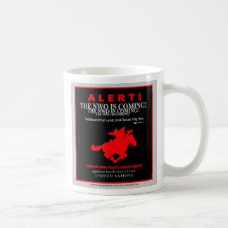 ¡Alarma! El nuevo orden mundial está viniendo Taza De Café