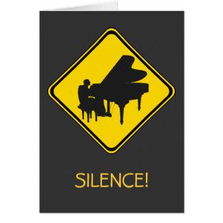 Alarma: ¡Pianista a continuación! Tarjeta De Felicitación