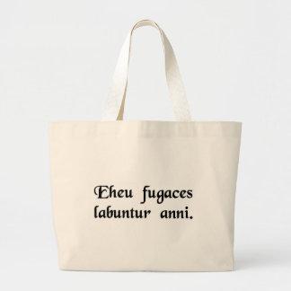 Alas, the fleeting years slip by. tote bag