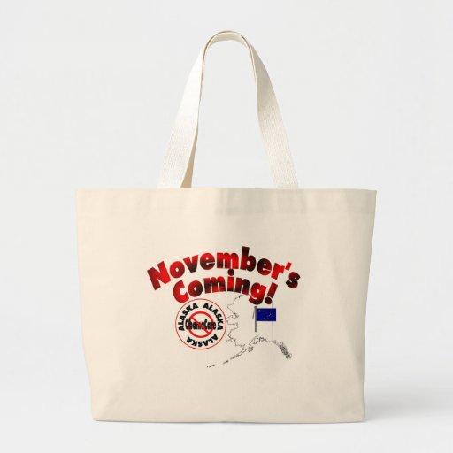 Alaska Anti ObamaCare – November's Coming! Bags