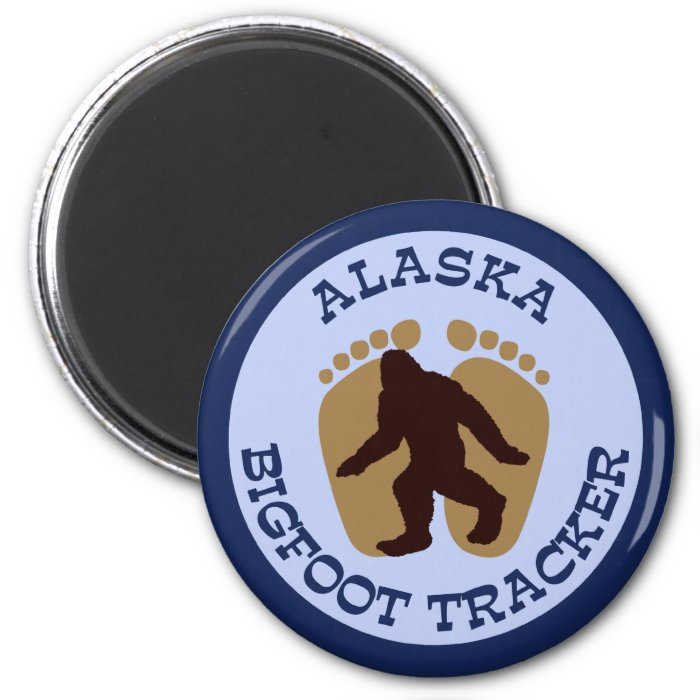 Alaska Bigfoot Tracker 2 Inch Round Magnet