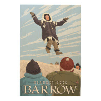 Alaska Blanket Toss - Barrow, Alaska Wood Print