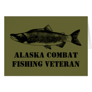 Alaska Combat Fishing Veteran Greeting Cards