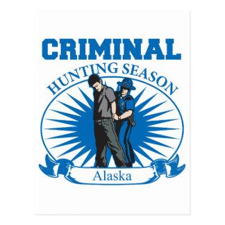 Alaska Criminal Hunting Season Postcard