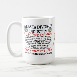 Alaska Divorce Industry. Coffee Mugs