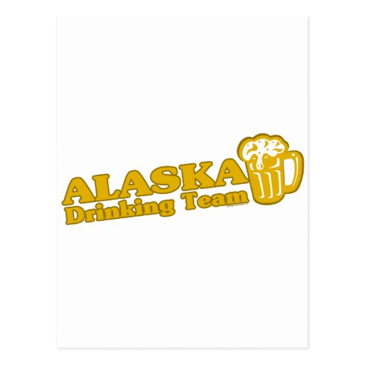 Alaska Drinking Team t shirts Postcards