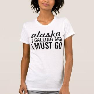 Alaska está llamando y debo ir remera
