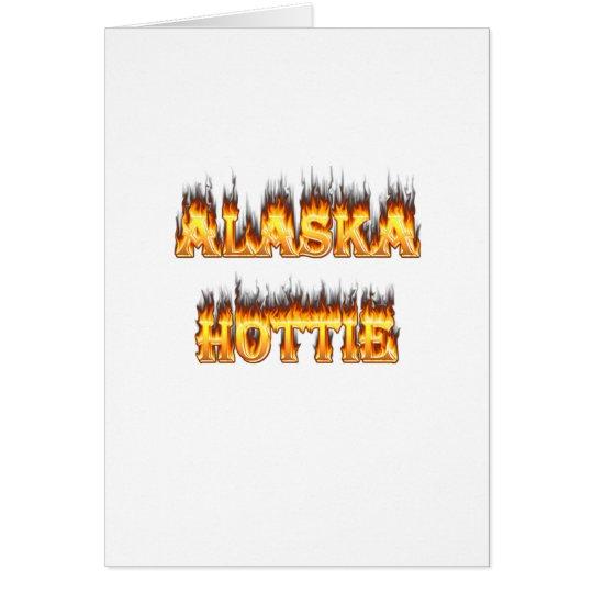 Alaska hottie fire and flames card