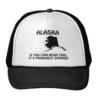 Alaska - If You Can Read This It's Probably Summer Trucker Hat