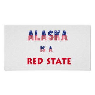 Alaska is a Red State Print