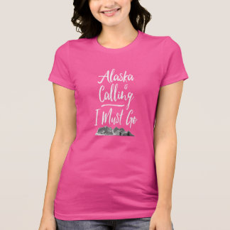 ALASKA is Calling I Must Go!  Modern Mountains T-Shirt