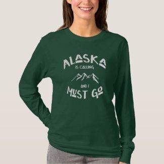 Alaska is Calling; I Must Go Snowy Mountains Tshirts