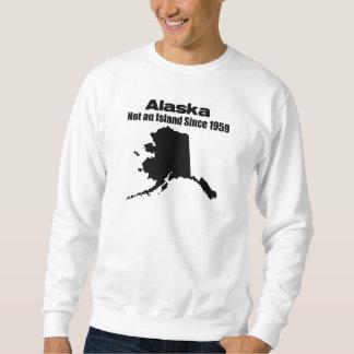 Alaska - Not an island since 1975 Sweatshirt