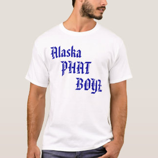 Alaska Phat Boyz T-Shirt
