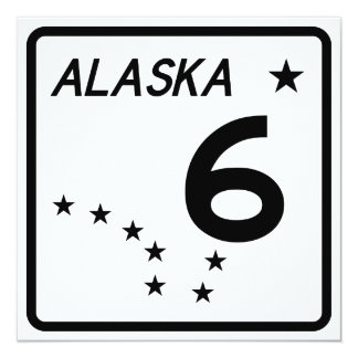 Alaska State Route 6 Invitation