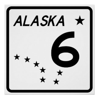Alaska State Route 6 Poster