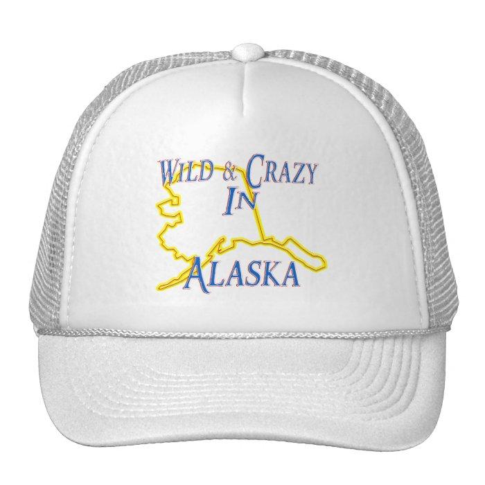 Alaska - Wild and Crazy Trucker Hat