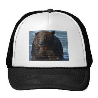 Alaskan Brown Bear with quote gift collection Trucker Hat